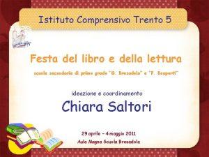 Istituto Comprensivo Trento 5 Festa del libro e
