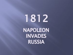 1812 NAPOLEON INVADES RUSSIA This 1803 cartoon shows