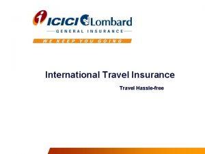International Travel Insurance Travel Hasslefree Presentation Path What