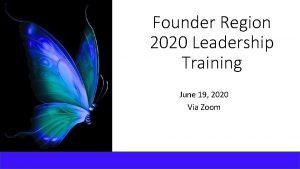 Founder Region 2020 Leadership Training June 19 2020
