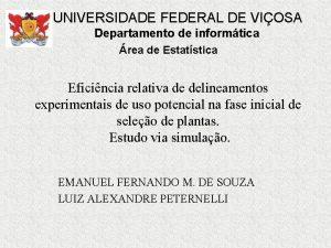 UNIVERSIDADE FEDERAL DE VIOSA Departamento de informtica rea