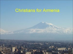 Christians for Armenia Christians for Armenia Global missions