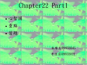 Chapter 22 Part 1 0993 B 045 0993
