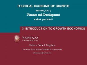 POLITICAL ECONOMY OF GROWTH SECSP 01 CFU 9