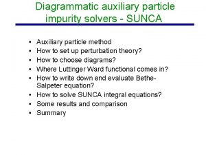 Diagrammatic auxiliary particle impurity solvers SUNCA Auxiliary particle