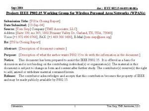 Sept 2004 doc IEEE 802 15 04 0551