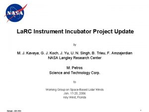 La RC Instrument Incubator Project Update by M