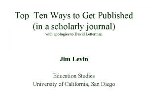 Top Ten Ways to Get Published in a