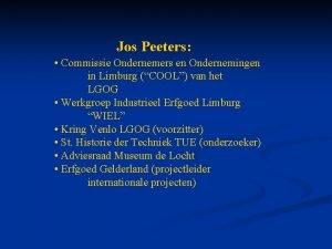 Jos Peeters Commissie Ondernemers en Ondernemingen in Limburg