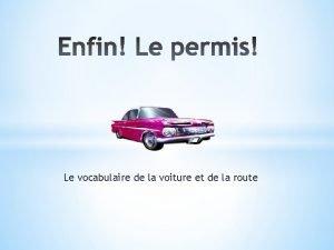 Le vocabulaire de la voiture et de la