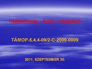 Hatkonysg Esly Integrci TMOP5 4 4 092 C2009