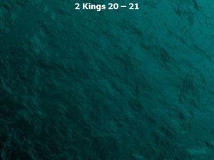 2 Kings 20 21 2 Kings 20 1