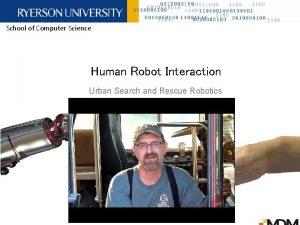 School of Computer Science Human Robot Interaction Urban