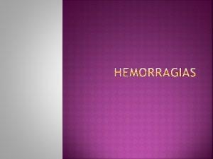 Hemorragia ou sangramento a perda de sangue do