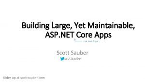 Building Large Yet Maintainable ASP NET Core Apps