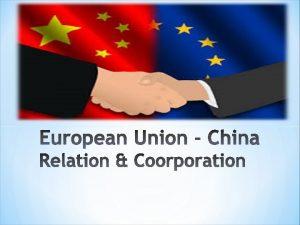 History of cooperation China Economy EU Economy Trade
