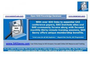 SAS Savvy Focused Online SAS Resource and Training