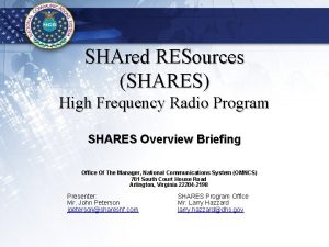 SHAred RESources SHARES High Frequency Radio Program SHARES