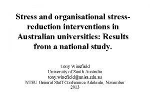 Stress and organisational stressreduction interventions in Australian universities