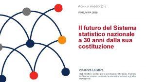 ROMA 14 MAGGIO 2019 FORUM PA 2019 Il