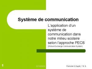 Systme de communication Lapplication dun systme de communication