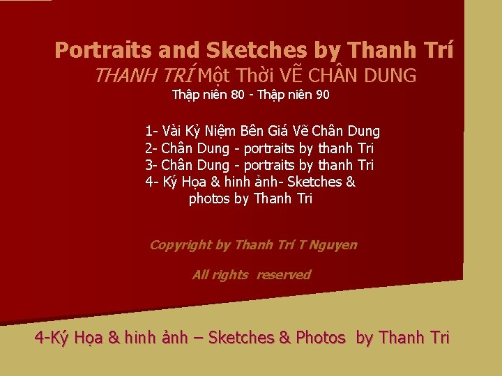 Portraits and Sketches by Thanh Tr THANH TR
