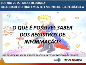FOP RIO 2015 MESA REDONDA QUALIDADE DO TRATAMENTO