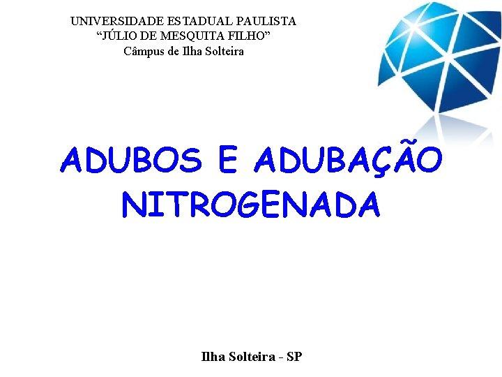UNIVERSIDADE ESTADUAL PAULISTA JLIO DE MESQUITA FILHO Cmpus