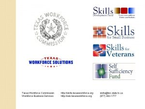 Texas Workforce Commission Workforce Business Services http skills