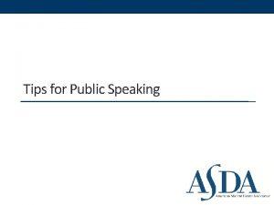 Tips for Public Speaking Types of Public Speaking