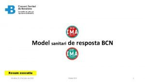 Model sanitari de resposta BCN Resum executiu dissabte