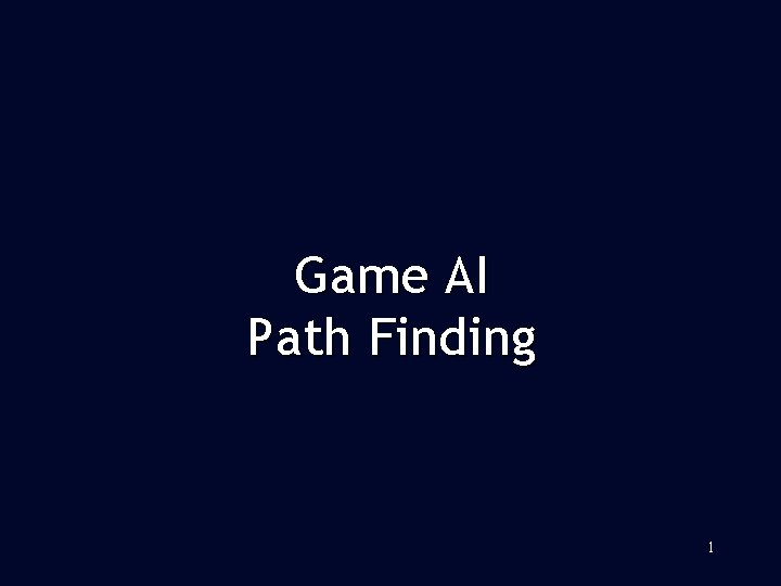 Game AI Path Finding 1 Introduction to Path