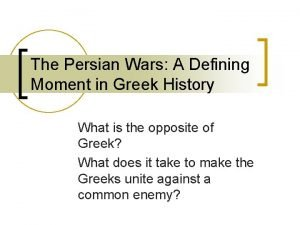 The Persian Wars A Defining Moment in Greek