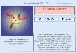 Schegge di Vangelo N 74 Incontri sul Vangelo