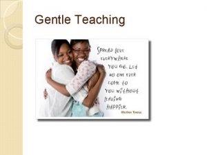 Gentle Teaching Humanistische Gentle psychologie Teaching You Tube