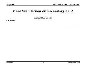May 2008 doc IEEE 802 11 080524 r