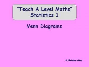 Teach A Level Statistics Maths 1 Venn Diagrams