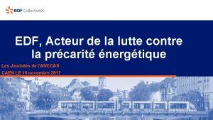 EDF Acteur de la lutte contre la prcarit