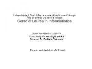 Universit degli Studi di Bari scuola di Medicina