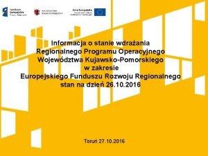 Informacja o stanie wdraania Regionalnego Programu Operacyjnego Wojewdztwa