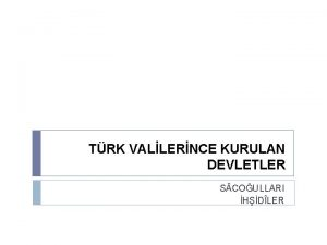 TRK VALLERNCE KURULAN DEVLETLER S COULLARI HDLER TRK