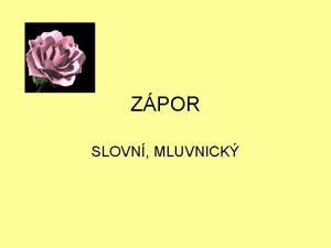 ZPOR SLOVN MLUVNICK Mluvnick a slovn zpor 1