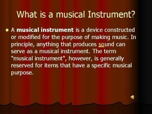 What is a musical Instrument l A musical