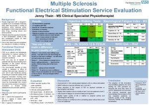 Multiple Sclerosis Functional Electrical Stimulation Service Evaluation Jenny