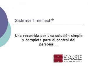 Sistema Time Tech Una recorrida por una solucin