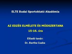 ELTE Budai Sportoktat Akadmia AZ EDZS ELMLETE S