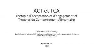 ACT et TCA Thrapie dAcceptation et dengagement et
