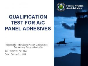 Federal Aviation Administration QUALIFICATION TEST FOR AC PANEL