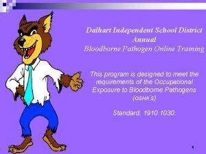 Dalhart Independent School District Annual Bloodborne Pathogen Online