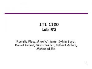 ITI 1120 Lab 3 Romelia Plesa Alan Williams
